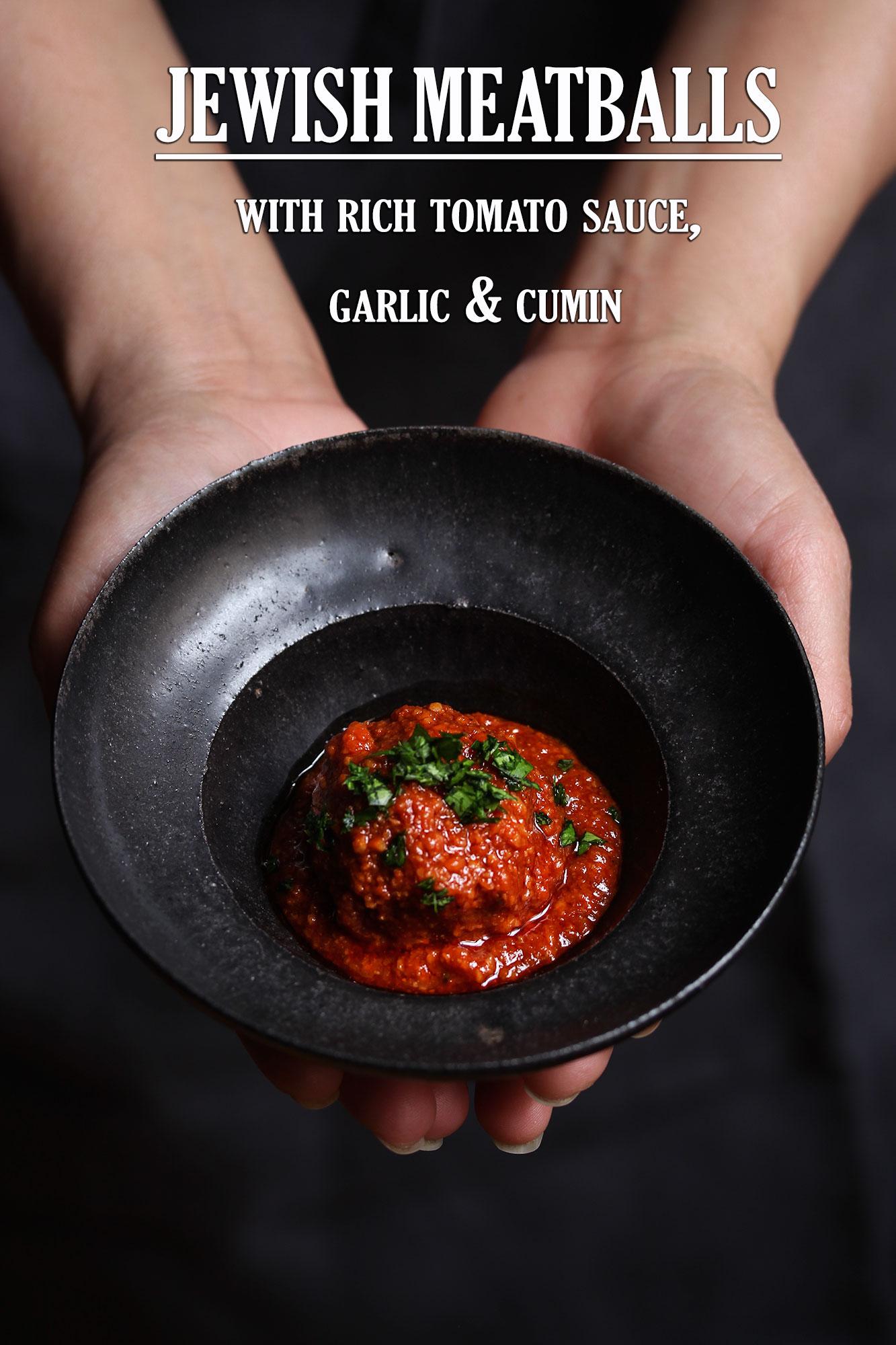 tomato sauce and cumin meatballs